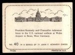 1964 Topps JFK #40   Chancellor Adenauerbonn West Germany Back Thumbnail