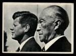 1964 Topps JFK #40   Chancellor Adenauerbonn West Germany Front Thumbnail