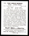 1939 Play Ball Reprint #111  Van Mungo   Back Thumbnail