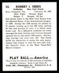 1939 Play Ball Reprint #32  Bob Seeds  Back Thumbnail