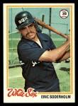 1978 Topps #602  Eric Soderholm  Front Thumbnail