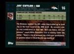 2007 Topps #16  Jay Cutler  Back Thumbnail