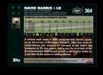 2007 Topps #364  David Harris  Back Thumbnail