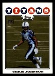 2008 Topps #351  Chris Johnson  Front Thumbnail