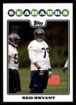 2008 Topps #399  Red Bryant  Front Thumbnail