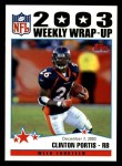 2004 Topps #304   -  Clinton Portis Weekly Wrap-Up Front Thumbnail