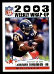 2004 Topps #307   -  LaDainian Tomlinson Weekly Wrap-Up Front Thumbnail