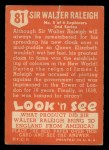1952 Topps Look 'N See #81  Sir Walter Raleigh  Back Thumbnail