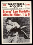 1961 Nu-Card Scoops #408   -   Lew Burdette  Wins No-Hitter, 1 to 0  Front Thumbnail