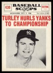 1961 Nu-Card Scoops #430   -  Bob Turley Hurls Yanks to Championship Front Thumbnail