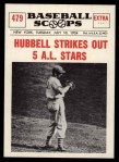 1961 Nu-Card Scoops #479   -   Carl Hubbell  Strikes Out 5 AL Stars Front Thumbnail