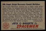 1951 Bowman Jets Rockets and Spacemen #90   Capt. Argo Rescues Count Melch Back Thumbnail