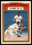1972 O-Pee-Chee #224   -  Davey Johnson / Mark Belanger 1971 World Series - Game #2 Front Thumbnail