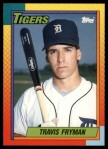 1990 Topps Traded #33 T Travis Fryman  Front Thumbnail