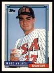 1992 Topps Traded #121 T  -  Mark Valdes Team USA Front Thumbnail