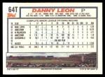 1992 Topps Traded #64 T Danny Leon  Back Thumbnail