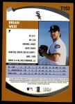 2002 Topps Traded #153 T Brian West  Back Thumbnail