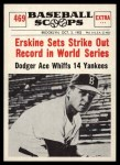 1961 Nu-Card Scoops #469   -   Carl Erskine  Sets Strike Out Record in World Series Front Thumbnail