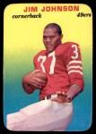 1970 Topps Super Glossy #19  Jimmy Johnson  Front Thumbnail