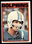 1972 Topps #193  Jake Scott  Front Thumbnail