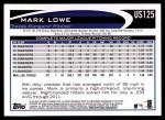 2012 Topps Update #125  Mark Lowe  Back Thumbnail