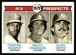 1979 Topps #711   -  Dwayne Murphy / Bruce Robinson / Alan Wirth A's Prospects Front Thumbnail