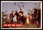 1956 Topps Davy Crockett Green Back #12   Go Get 'Em Davy!  Front Thumbnail