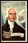 1956 Topps U.S. Presidents #6  James Madison  Front Thumbnail