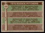 1976 Topps #599   -  Ron Guidry / Rob Dressler / Bob McClure / Pat Zachry Rookie Pitchers  Back Thumbnail