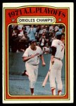 1972 Topps #222   -  Brooks Robinson / Mark Belanger 1971 AL Playoffs - Orioles Champs Front Thumbnail