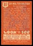 1952 Topps Look 'N See #81  Sir Walter Raleigh  Back Thumbnail