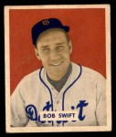 1949 Bowman #148  Bob Swift  Front Thumbnail