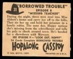 1950 Topps Hopalong Cassidy #31   Missing teacher Back Thumbnail