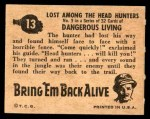 1950 Topps Bring Em Back Alive #13   Lost Among The Head Hunters Back Thumbnail