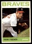 1964 Topps #218  Hank Fischer  Front Thumbnail