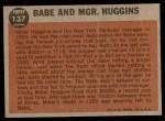 1962 Topps #137 GRN  -  Babe Ruth / Miller Huggins Babe and Mgr. Huggins Back Thumbnail