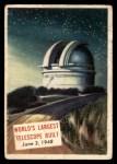 1954 Topps Scoop #156   World's Largest Telescope Built Front Thumbnail