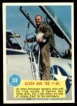 1963 Topps Astronauts #33   -  John Glenn Glenn and the F-106 Front Thumbnail