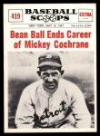 1961 Nu-Card Scoops #419   -   Mickey Cochrane  Bean Ball Ends Career Front Thumbnail