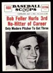 1961 Nu-Card Scoops #460   -  Bob Feller Feller Hurls 3rd No-Hitter of Career Front Thumbnail