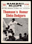 1961 Nu-Card Scoops #480   -  Bobby Thomson Thomson Homer Sinks Dodgers Front Thumbnail
