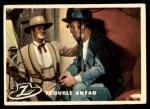 1958 Topps Zorro #62   Trouble Ahead Front Thumbnail
