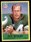 1967 Philadelphia #140  Pete Retzlaff  Front Thumbnail