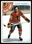 1978 Topps #239  Cliff Koroll  Front Thumbnail