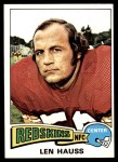 1975 Topps #134  Len Hauss  Front Thumbnail