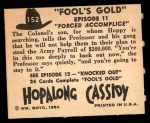 1950 Topps Hopalong Cassidy #152   Forced accomplice Back Thumbnail