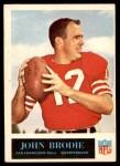 1965 Philadelphia #171  John Brodie  Front Thumbnail