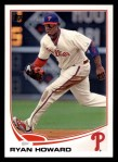 2013 Topps #6  Ryan Howard   Front Thumbnail