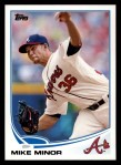 2013 Topps #257  Mike Minor   Front Thumbnail