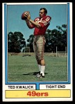 1974 Topps #78 ONE Ted Kwalick  Front Thumbnail